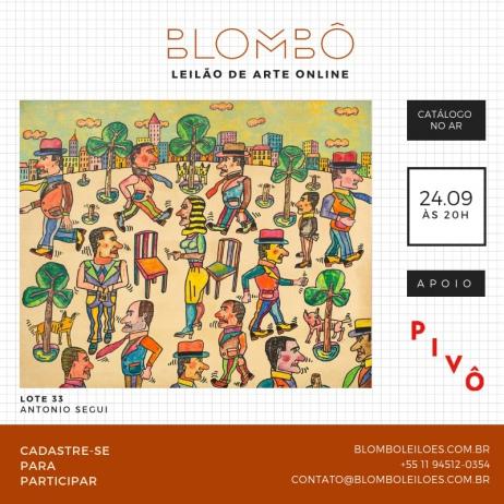 4º Leilão de arte online Blombô - 24 de setembro - ÀS 20:00 HS
