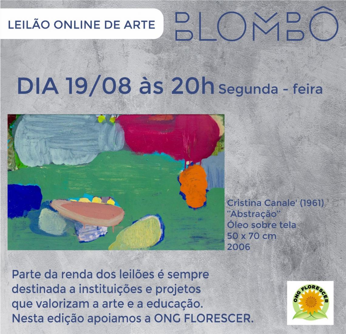 Leilão Blombô | Apoio Ong Florescer 19/08 - Segunda-feira - às 20h