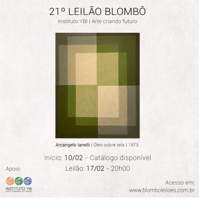 21º Leilão de arte online   Apoio Instituto  YBI   17 de fevereiro às 20 h (segunda-feira)