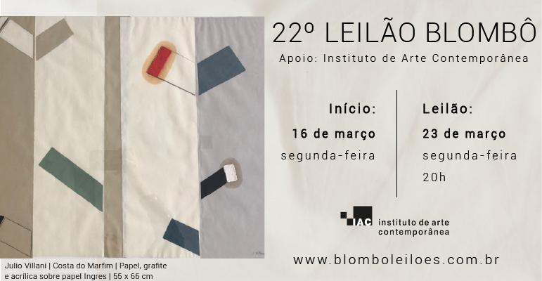 22º Leilão de arte online |Apoio Instituto IAC |23 de março 20 h (segunda-feira)