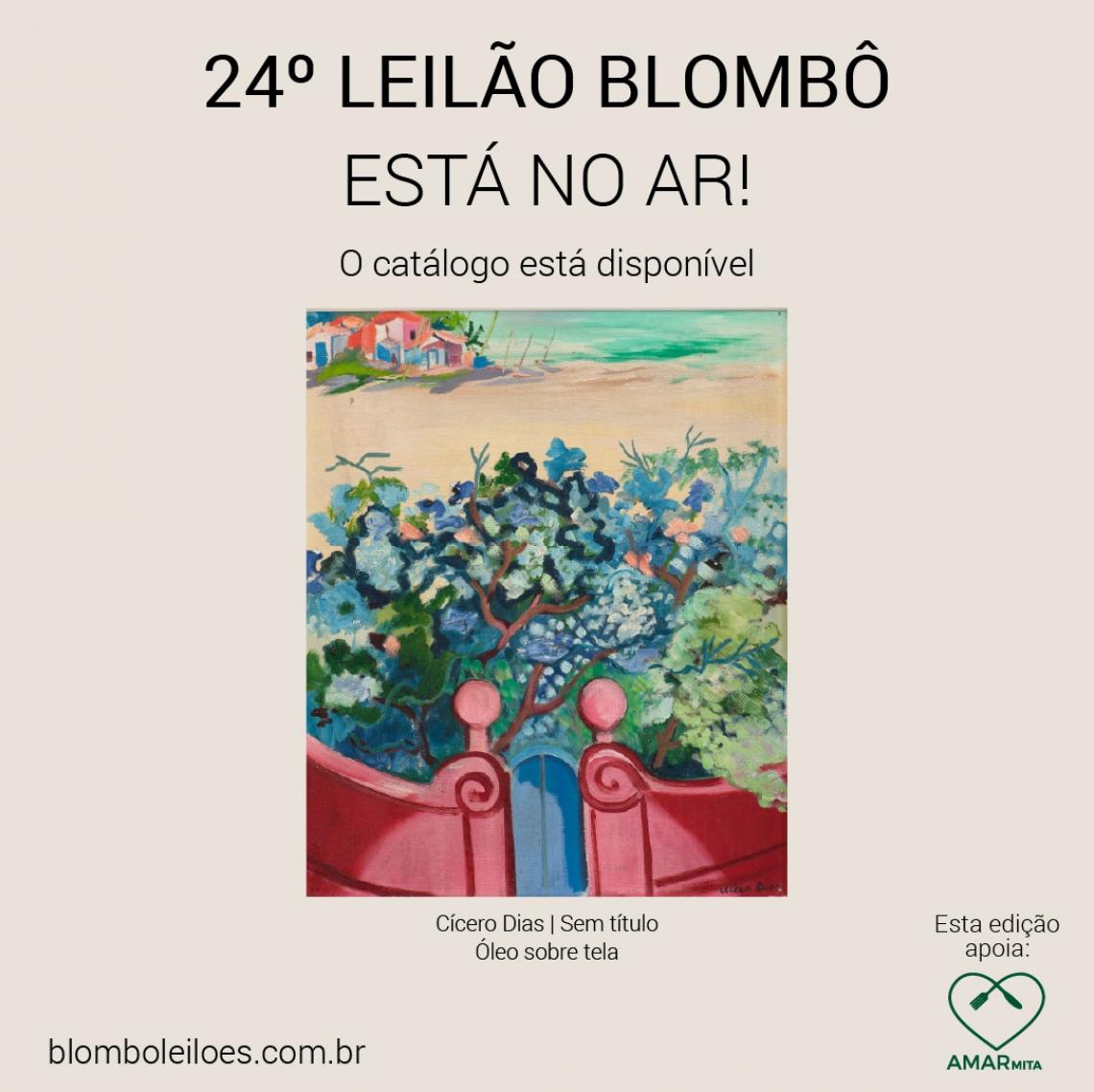 Leilão Online- Essa edição apoia AMARmita - 18 de Maio - 20h (Segunda-feira)